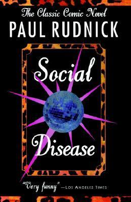 Social Disease - Paul Rudnick