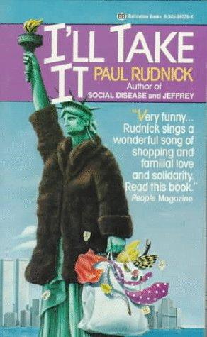 I'll Take It - Paul Rudnick